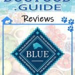 Blue Life Protection Dog Food Review 2021: Best Holistic Dog Food?