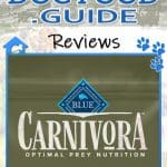 Blue Buffalo Carnivora Review 2020: The Pea & Potato Free Dog Food Line